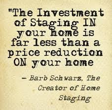 L'investimento Dello Staging Nella Tua Casa è Meno Della Riduzione Sulla Tua Casa